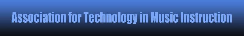 Association for Technology in Music Instruction